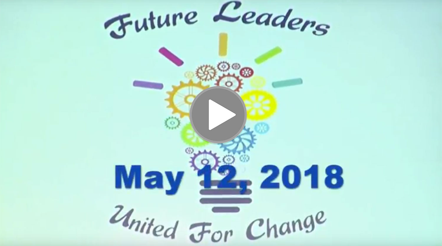 Future Leaders Conference Video